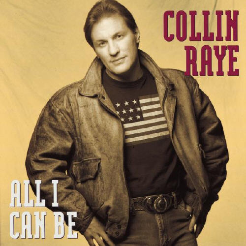 Collin Raye All I Can Be