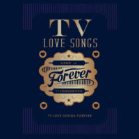 TV Love Songs Forever TVB无线电视剧情歌集